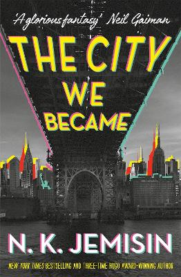 The City We Became by N. K. Jemisin