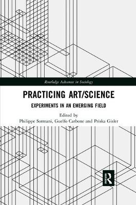 Practicing Art/Science: Experiments in an Emerging Field book