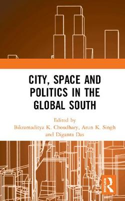 City, Space and Politics in the Global South book