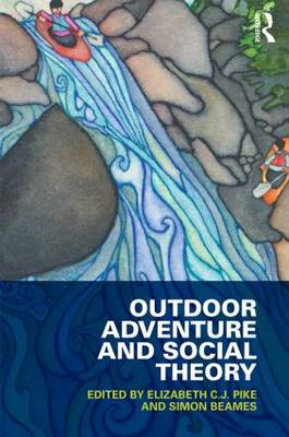 Outdoor Adventure and Social Theory book