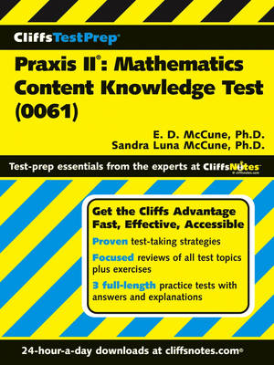 Praxis II: Mathematics Content Knowledge (Test 0061) by Ennis Donice McCune