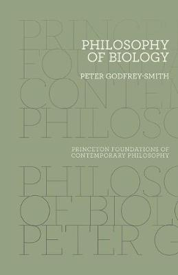 Philosophy of Biology by Peter Godfrey-Smith