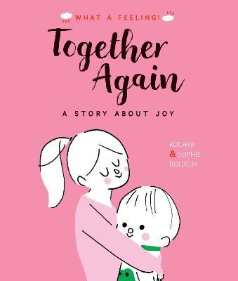 Together Again: A Story About Joy book