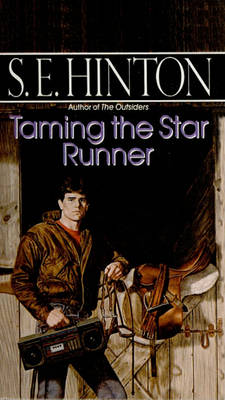 Taming the Star Runner by S E Hinton