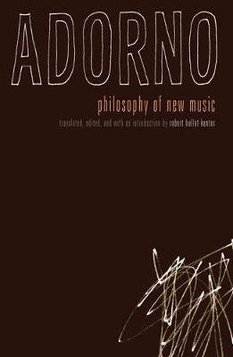 Philosophy of New Music by Theodor W. Adorno