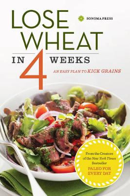 Lose Wheat in 4 Weeks by Sonoma Press