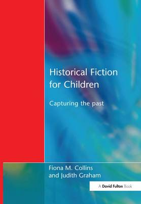 Historical Fiction for Children by Fiona M. Collins