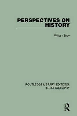 Perspectives on History by William Dray
