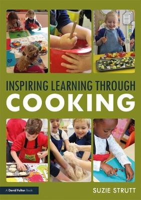 Inspiring Learning Through Cooking by Suzie Strutt