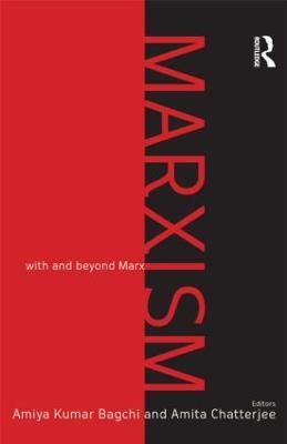 Marxism by Amiya Kumar Bagchi