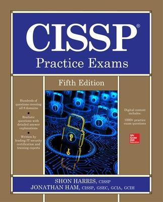 CISSP Practice Exams, Fifth Edition by Shon Harris