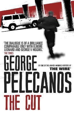 Cut by George Pelecanos