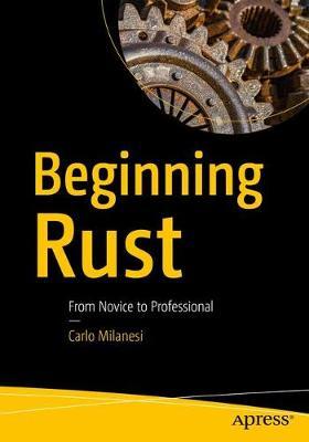 Beginning Rust by Carlo Milanesi