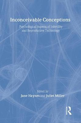 Inconceivable Conceptions by Jane Haynes