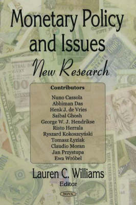 Monetary Policy & Issues by Lauren Williams