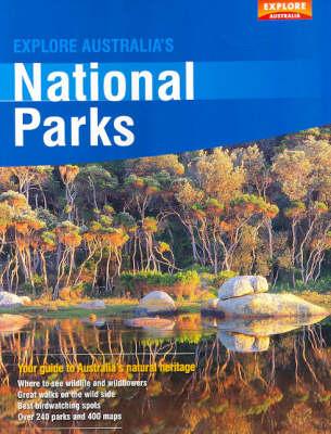 Explore Australia's National Parks by Explore Australia