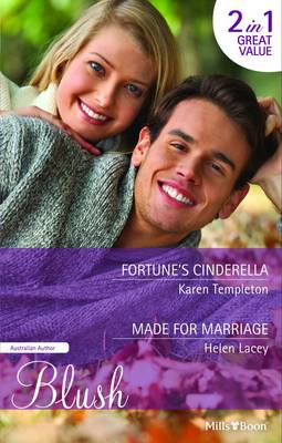 Fortune's Cinderella/made For Marriage by Templeton, Helen Lacey Karen