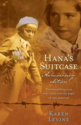 Hana's Suitcase Anniversary Edition by Karen Levine