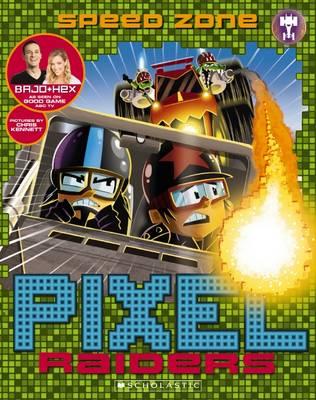 Pixel Raiders #3: Speed Zone by Bajo & Hex