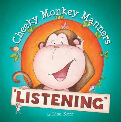 Cheeky Monkey Manners: Listening book