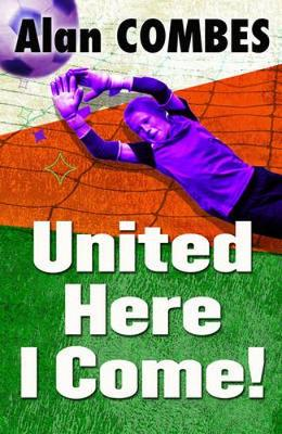 United Here I Come by Alan Combes