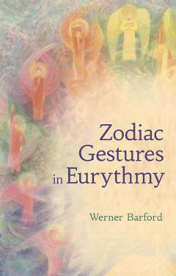The Zodiac Gestures in Eurythmy book