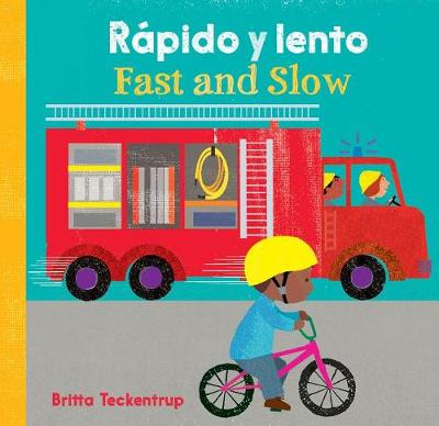 Fast and Slow / Rapido Y Lento (English and Spanish Edition) by Britta Teckentrup