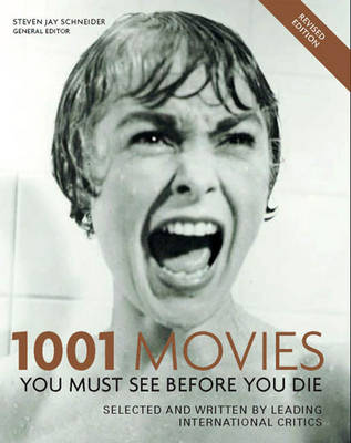 1001 Movies: You Must See Before You Die: 2004 by Steven Jay Schneider