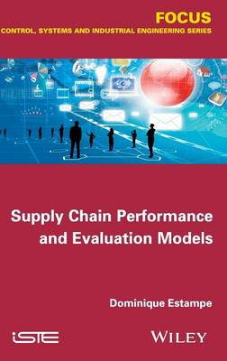 Supply Chain Performance and Evaluation Models by Dominique Estampe