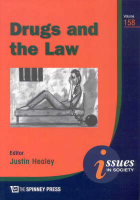 Drugs and the Law by Justin Healey