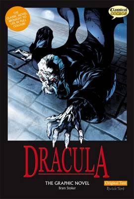 Dracula the Graphic Novel: Original Text by Bram Stoker