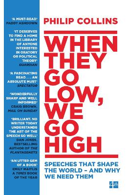 When They Go Low, We Go High by Philip Collins