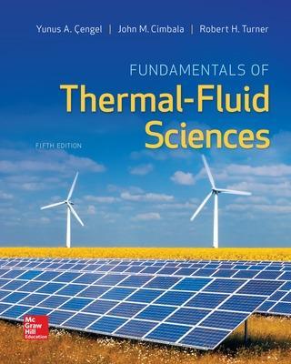 Fundamentals of Thermal-Fluid Sciences by Yunus Cengel