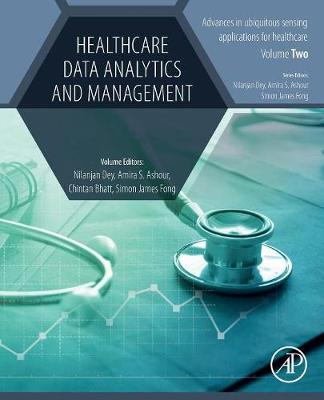 Healthcare Data Analytics and Management by Nilanjan Dey