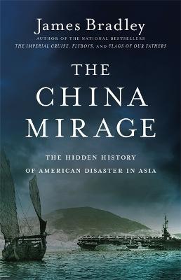 China Mirage by James Bradley
