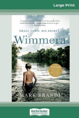 Wimmera (16pt Large Print Edition) by Mark Brandi