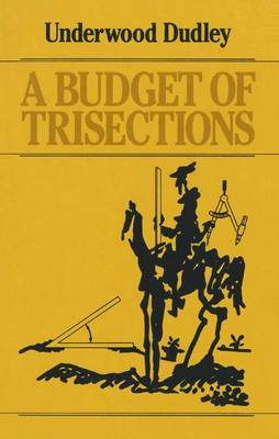 Budget of Trisections by Underwood Dudley