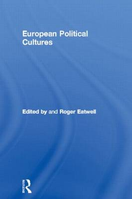 European Political Culture by Roger Eatwell
