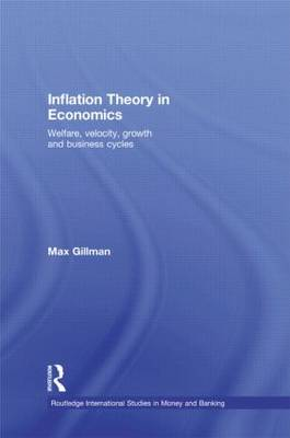 Inflation Theory in Economics by Max Gillman