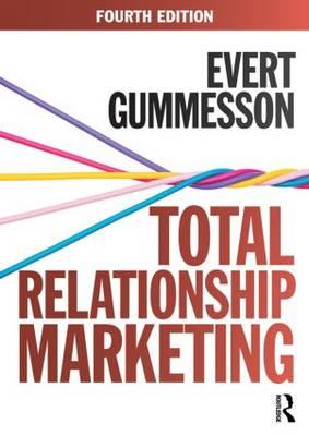 Total Relationship Marketing by Evert Gummesson