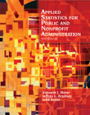 Applied Statistics for Public Administration by Jeffrey L. Brudney