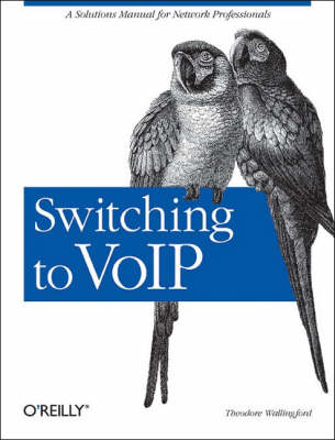 Switching to VoIP by Theodore Wallingford