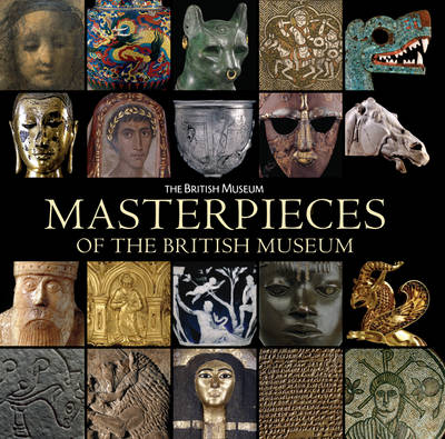 Masterpieces of the British Museum by J. D. Hill