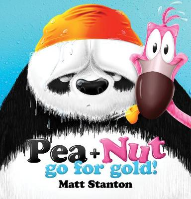 Pea and Nut: Go for Gold! (Pea and Nut, #2) by Matt Stanton