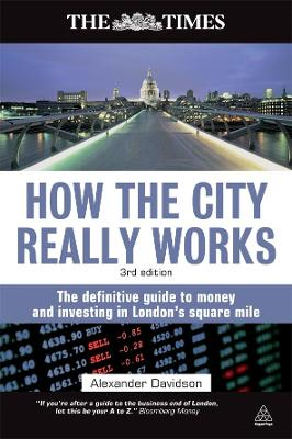 How the City Really Works by Alexander Davidson