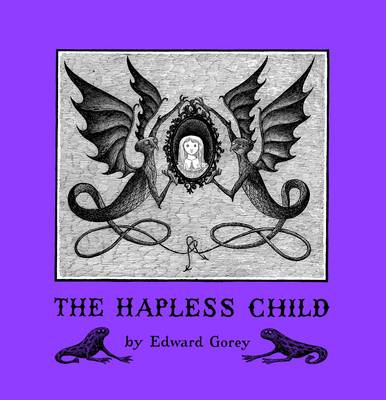 Edward Gorey the Hapless Child A146 by Edward Gorey
