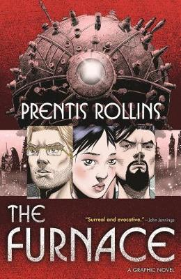 The Furnace by Prentis Rollins