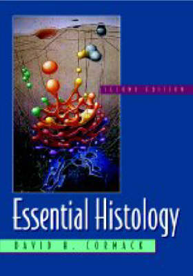 Essential Histology by David H. Cormack