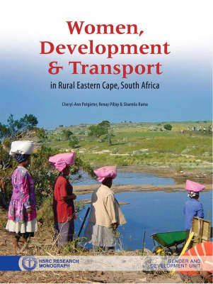 Women, Development and Transport in Rural Eastern Cape, South Africa by