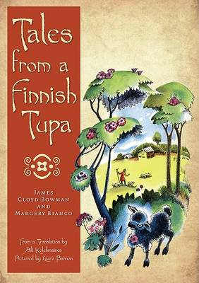 Tales from a Finnish Tupa by James Cloyd Bowman